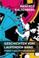 Geschichten vom laufenden Band - Mobbing in der Automobilindustrie - (Softcover, 208 Seiten)