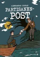 Partisanenpost - (Buch - Hardcover, 22 • 30 cm | , 144 Seiten)