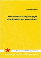 Revisionistische Angriffe gegen den dialektischen Materialismus zurückschlagen - (Buch, 98 Seiten)