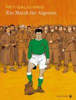 Ein Match für Algerien - (Buch, 22 x 32 cm | Hardcover | 136 Seiten)