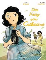 Der Krieg von Catherine - (Buch, 22 x 32 cm   Hardcover   168 Seiten)