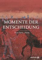 Momente der Entscheidung - (Buch, 13 x 21 cm | politics |280 Seiten - erscheint Oktober 2021)